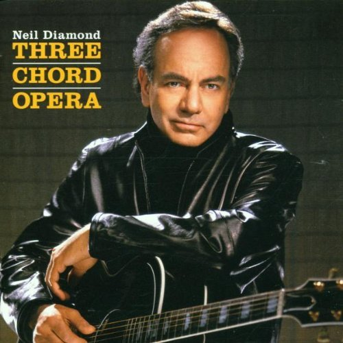 Diamond , Neil - Three chord opera