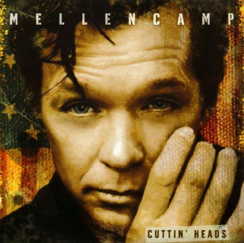 Mellencamp , John - Cuttin' Heads