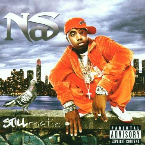 Nas - Stillmatic (Explicit Version)