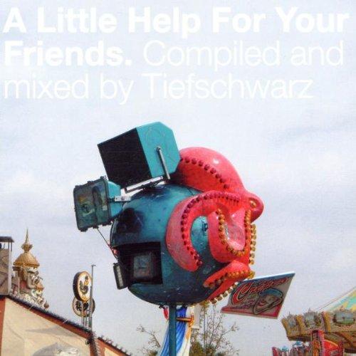 Tiefschwarz - A little help for your friends