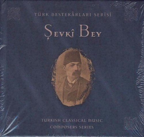 Bey , Sevki - Turkish Classical Series
