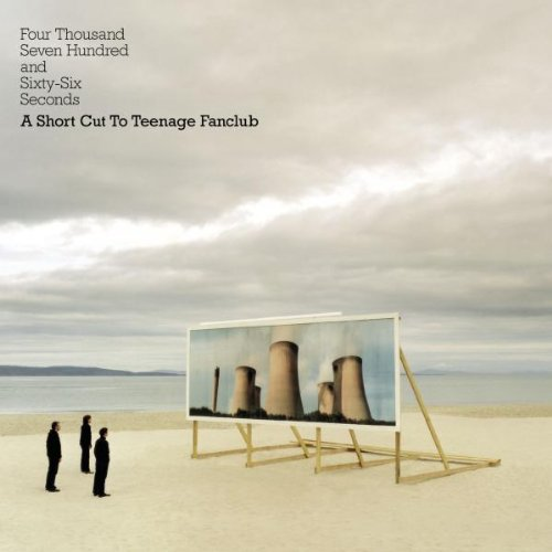 Teenage Fanclub - Four thousand seven hundred..