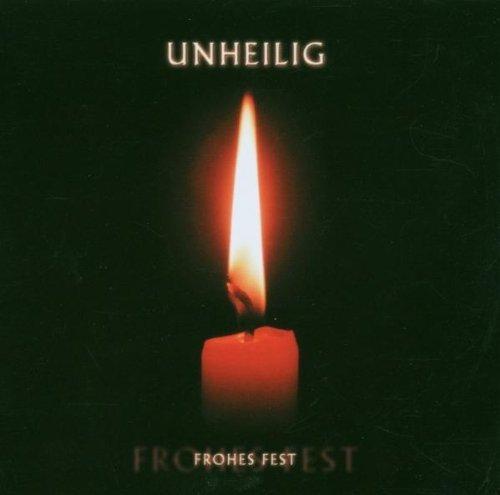 Unheilig - Frohes Fest