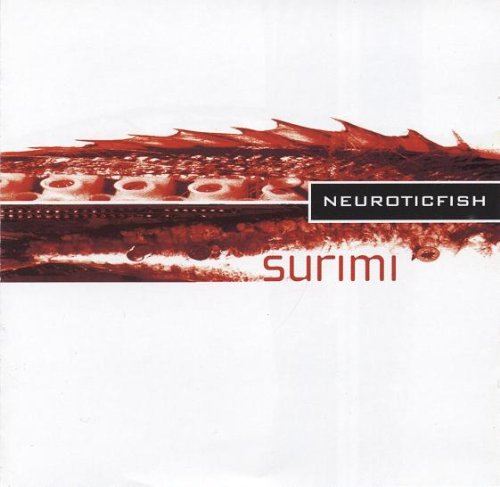 Neuroticfish - Surimi