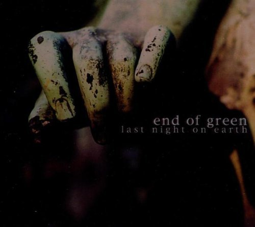 End Of Green - Last Night On Earth