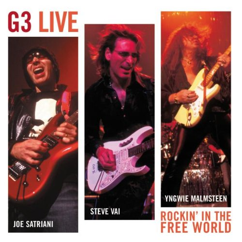 G3 (Satriani / Vai / Malmsteen) - G3 Live: Rockin' In The Free World