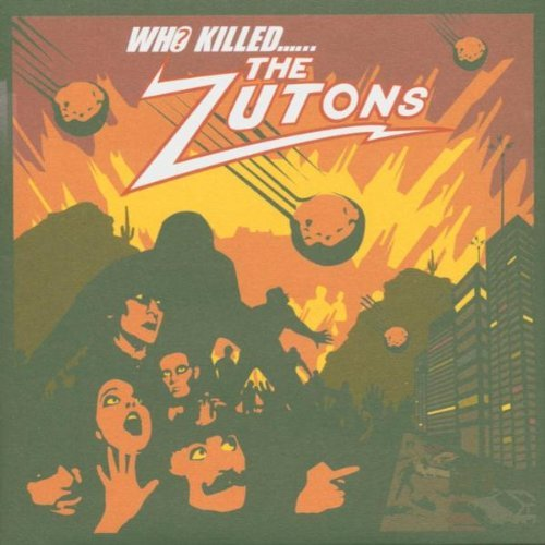 Zutons , The - Who Killed the Zutons?