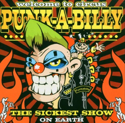Sampler - Welcome to Circus Punk-a-Billy
