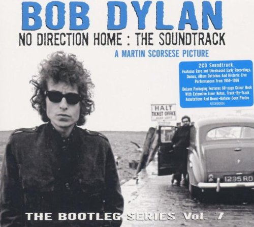 Dylan , Bob - No Direction Home: The Soundtrack - The Bootleg Series 7