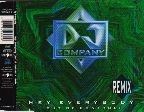 DJ Company - Hey Everybody (Out Of Control) - Remix (Maxi)