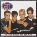 A1 - Be the first to believe (Maxi)