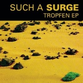 Such A Surge - Tropfen (EP)