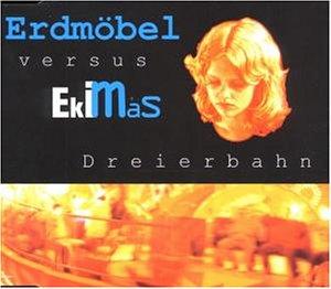 Erdmöbel vs. Ekimas - Dreierbahn (Maxi)