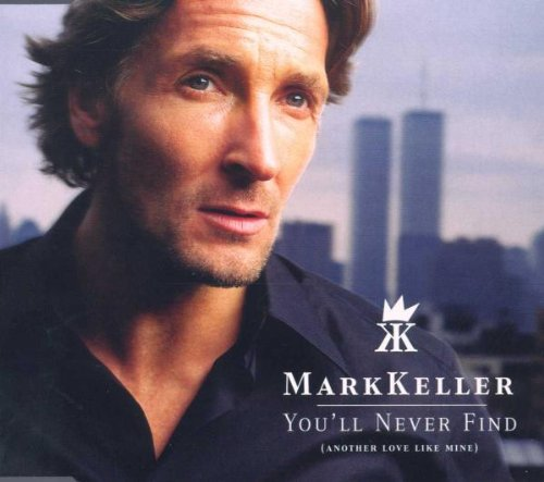 Keller , Mark - You 'll Never Find (Maxi)
