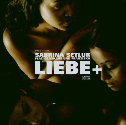 Setlur , Sabrina - Liebe (Limited Edition Maxi-CD   DVD)