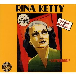 Ketty , Rina - Du Caf' Conc' au Music Hall