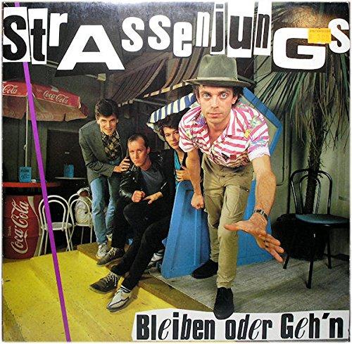 Strassenjungs - Bleiben oder Geh'n (Vinyl)