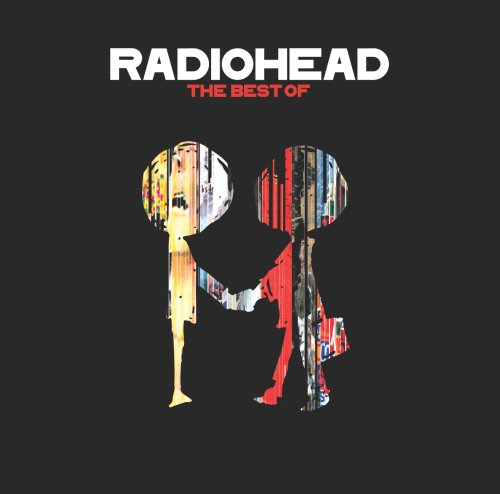 Radiohead - The Best Of Radiohead