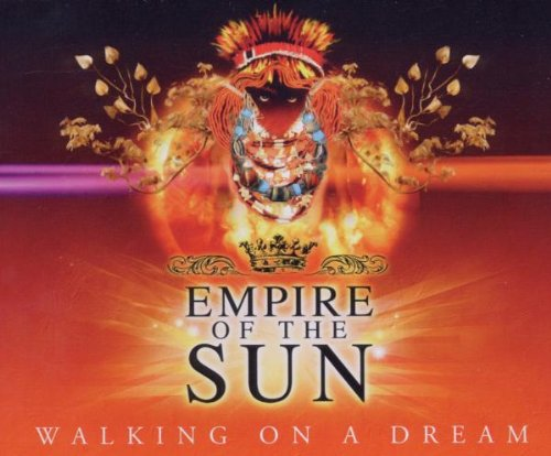 Empire Of The Sun - Walking On A Dream (Maxi)