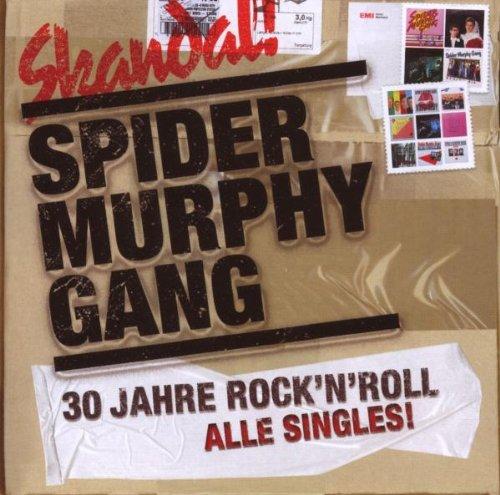Spider Murphy Gang - Skandal:30 Jahre Rock'N'Roll-Alle Singles