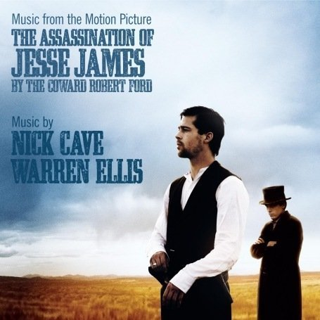 Cave , Nick & Ellis , Warren - The Assassination of Jesse James