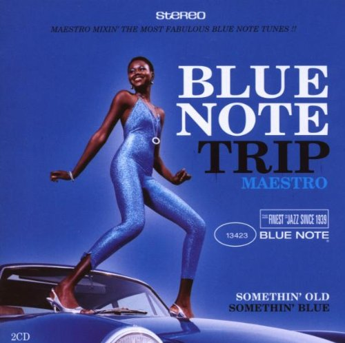 Sampler - Blue Note Trip - Somethin' Old / Somethin' Blue
