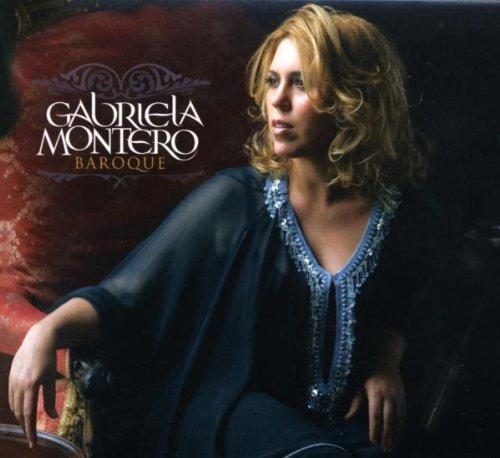 Montero , Gabriela - Baroque