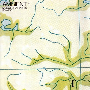 Brian Eno - Ambient1/Music for Airports-Remaster 2004
