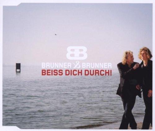 Brunner & Brunner - Beiss dich durch! (Maxi)