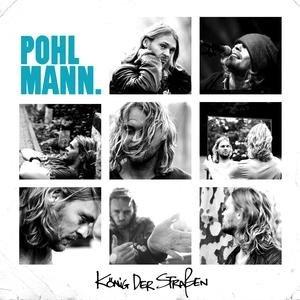 Pohlmann - König der Straßen