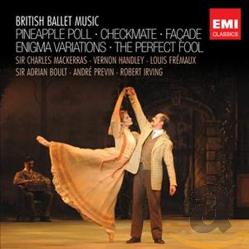 Sampler - British Ballet Music - Pineapple Poll / Checkmate / Facade / Enigma Variations / The Perfect Fool (Mackerras, Handley, Fremaux, Boult, Previn)