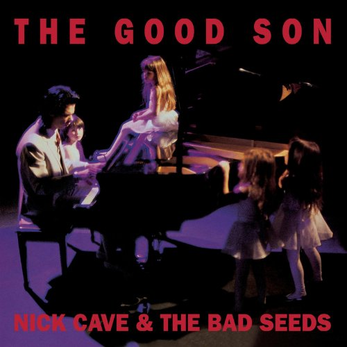 Nick Cave & The Bad Seeds - The Good Son (Collector's Edition)