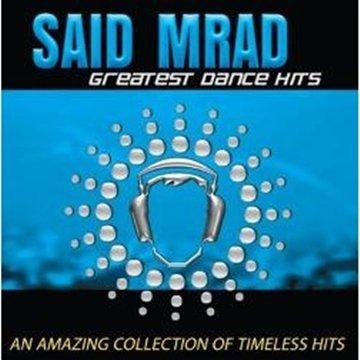 Mrad Said - Greatest Dance Hits