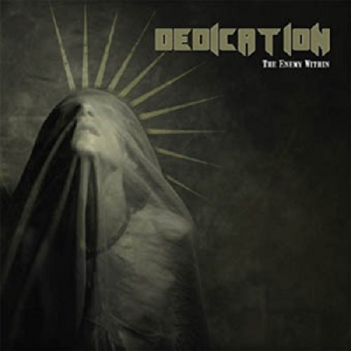 Dedication - The Enemy Within