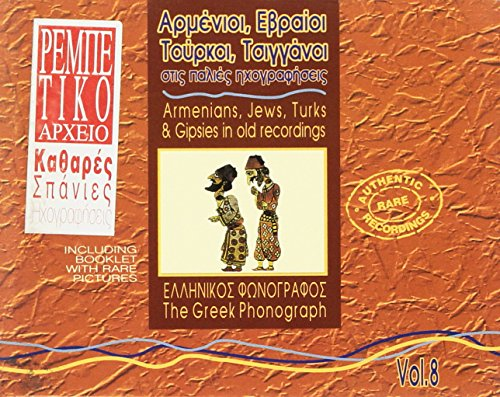 Sampler - Armenians, Jews, Turks & Gipsies in old Recordings (The Greek Archives 8)