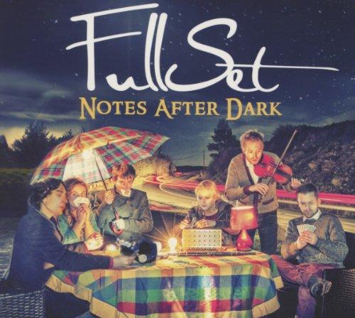 FullSet - Notes After Dark