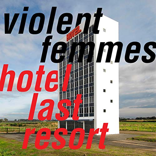 Violent Femmes - Hotel Last Resort (Vinyl)