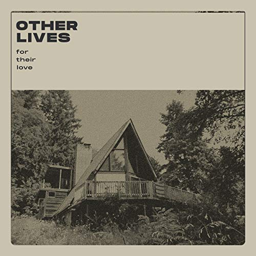 Other Lives - For Their Love (Vinyl)