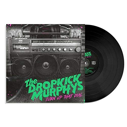 Dropkick Murphys , The - Turn Up That Dial (Vinyl)