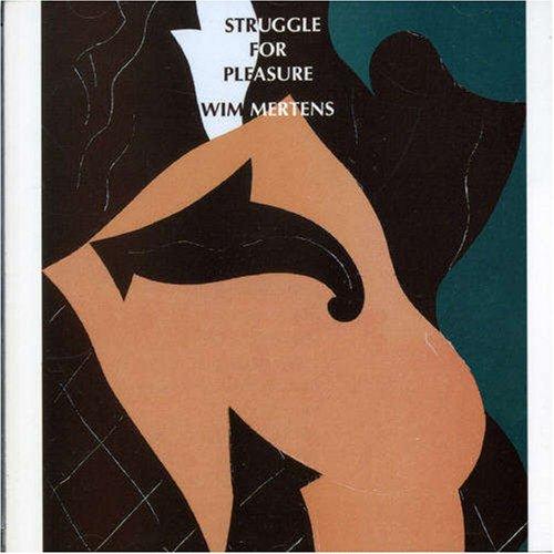 Mertens , Wim - Struggle For Pleasure
