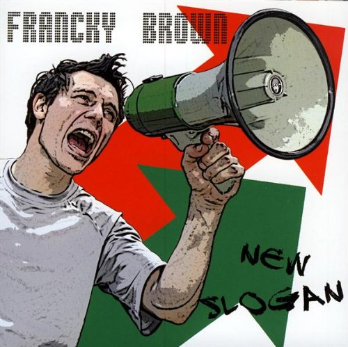 Brown , Francky - New slogan (FR Import)