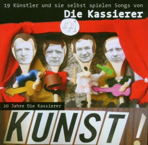 Sampler - Kunst! 20 Jahre Die Kassierer