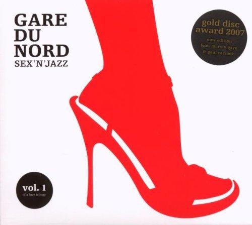 Gare du Nord - Sex 'N' Jazz 1