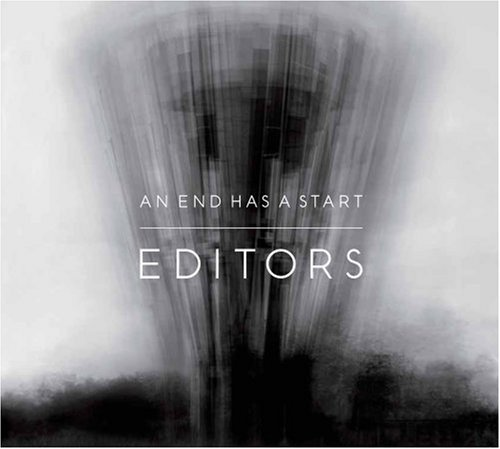 Editors - An End Has An Start (EP)