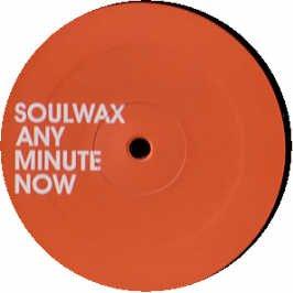 Soulwax - Any Minute Now (Maxi) (Vinyl)