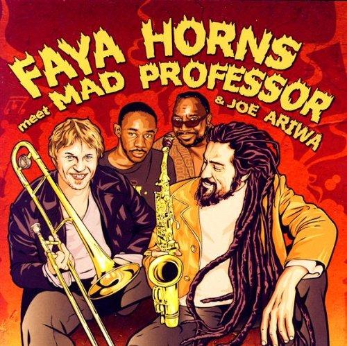 Faya Horns Meet Mad Professor & Joe Ariwa - o. Titel