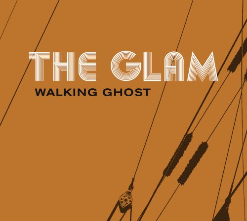 Glam , The - Walking Ghost