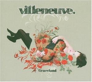 Villeneuve - Graceland