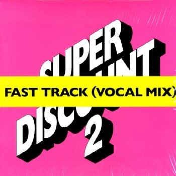 De Crecy , Etienne & Gopher , Alex - Fast Track (Vocal Mix) (Super Discount 2) (Maxi) (Vinyl)