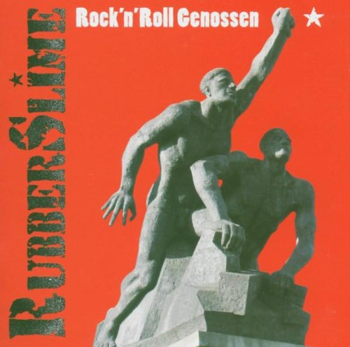 RubberSlime - Rock'N'Roll Genossen